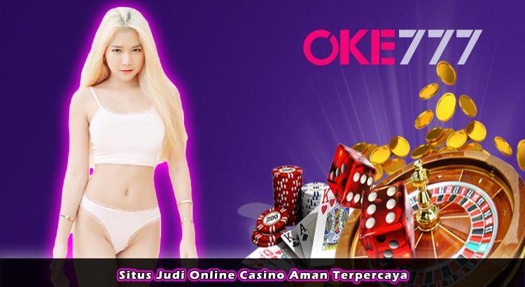 Situs Judi Online Casino Aman Terpercaya